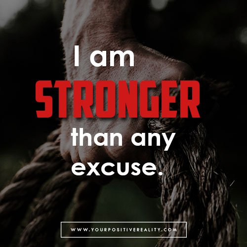I Am Stronger Than Any Excuse - Weight Loss Affirmation
