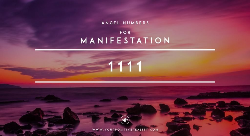 1111 Angel Numbers for Manifestation  | 7 Initial Signs That Your Manifestation Is Close