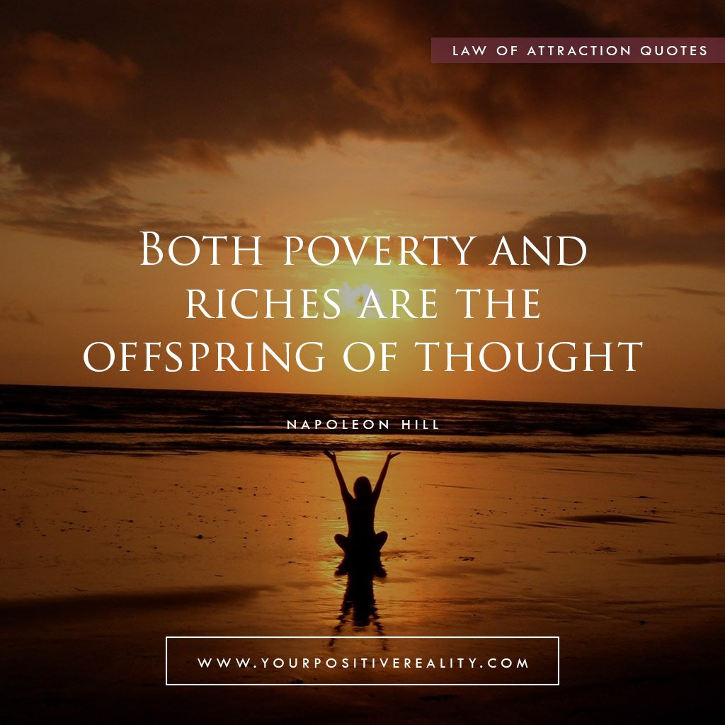 Both poverty and riches are the offspring of thought | Powerful Law of Attraction Quotes to Manifest