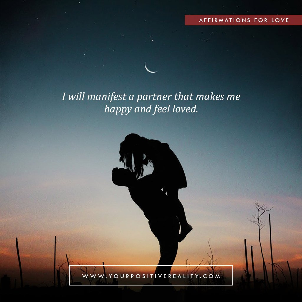 I Will Manifest A Partner That Makes Me Happy and Feel Loved | Affirmations for Love