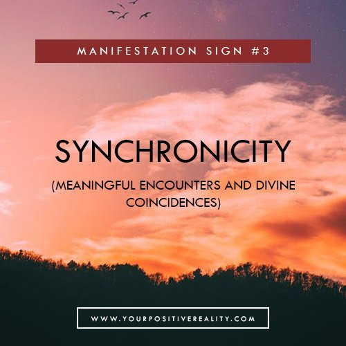 Manifestation Sign #3 - Synchronicity (Meaningful encounters and coincidences) | 7 Initial Signs That Your Manifestation Is Close