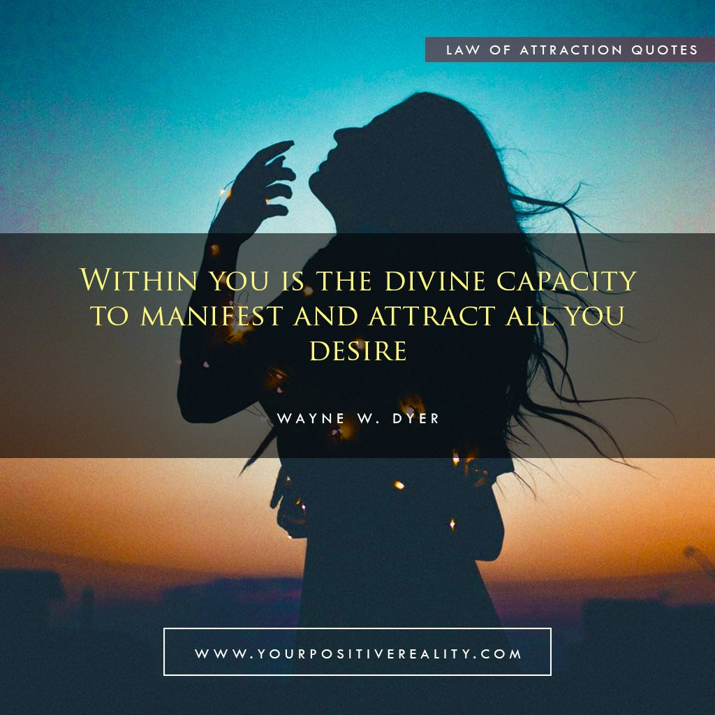 Within you is the divine capacity to manifest and attract all you desire | Powerful Law of Attraction Quotes to Manifest
