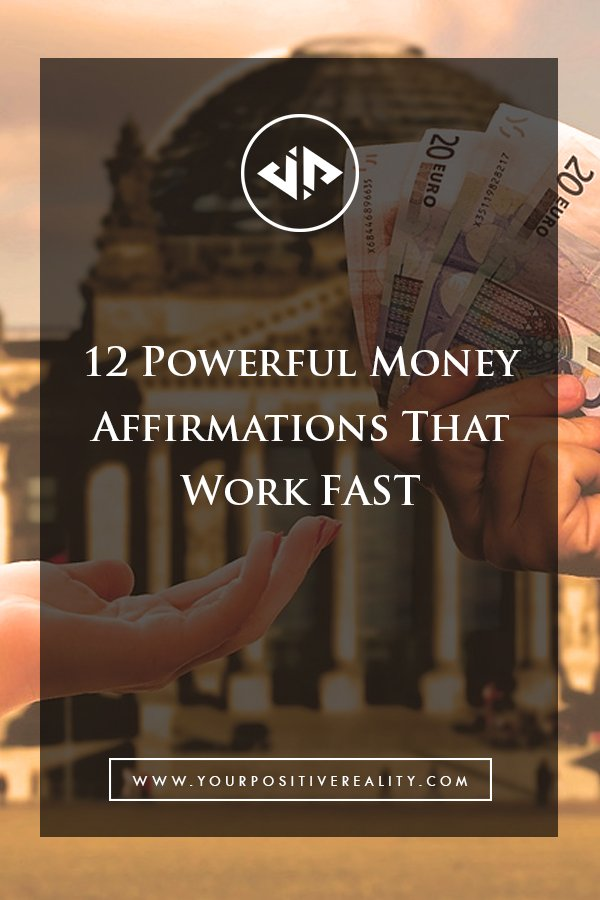 12 Powerful Money Affirmations That Work Fast